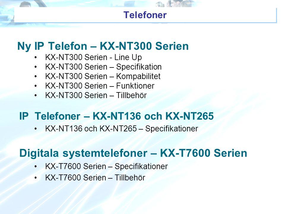 Ny IP Telefon – KX-NT300 Serien