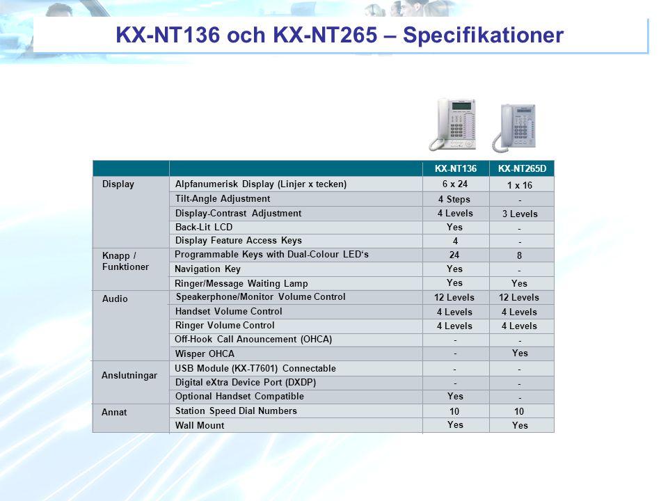 KX-NT136 och KX-NT265 – Specifikationer