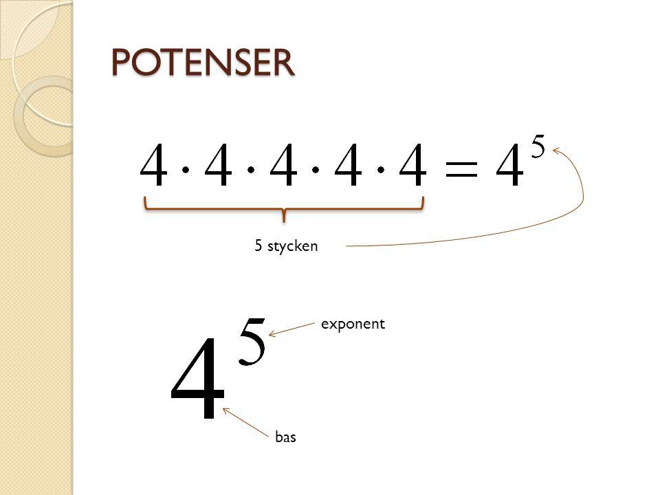 POTENSER 5 stycken exponent bas