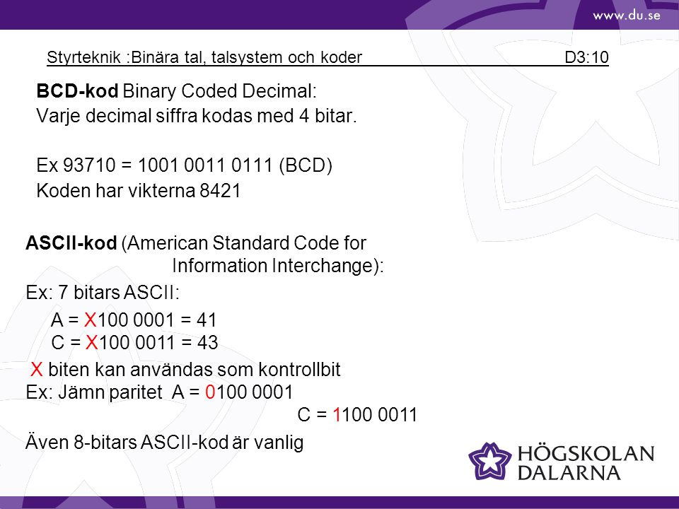 Styrteknik :Binära tal, talsystem och koder D3:10