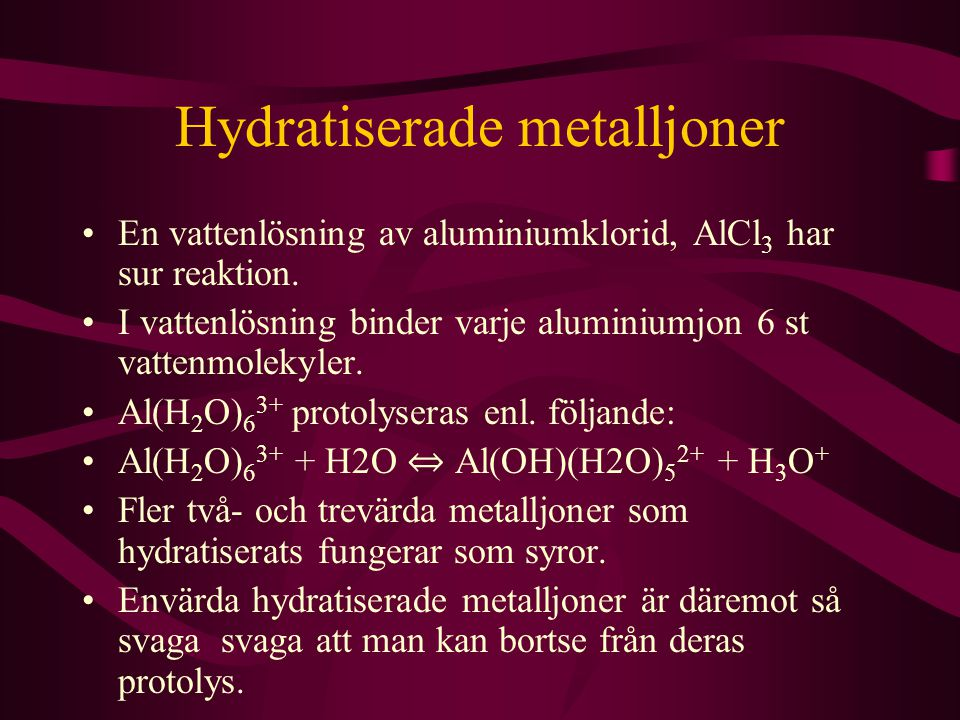 Hydratiserade metalljoner