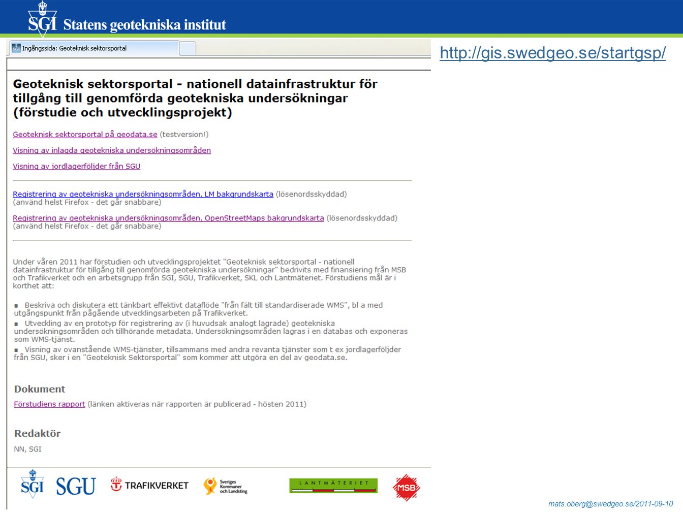 http://gis.swedgeo.se/startgsp/