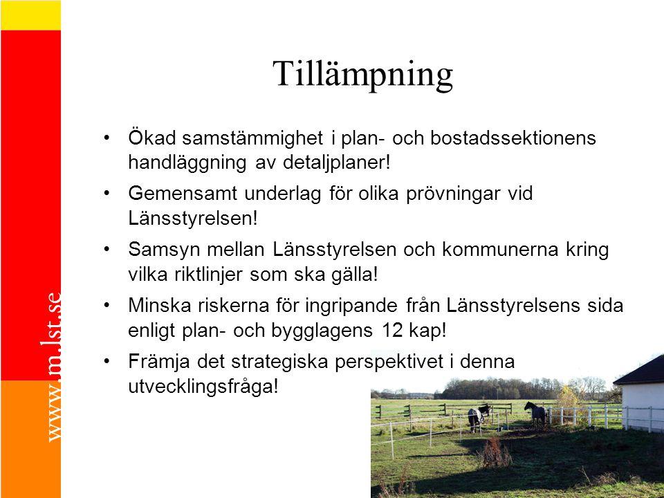 Tillämpning Ökad samstämmighet i plan- och bostadssektionens handläggning av detaljplaner!