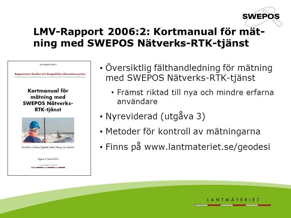 LMV-Rapport 2006:2: Kortmanual för mät-ning med SWEPOS Nätverks-RTK-tjänst