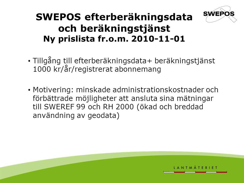 SWEPOS efterberäkningsdata och beräkningstjänst Ny prislista fr. o. m