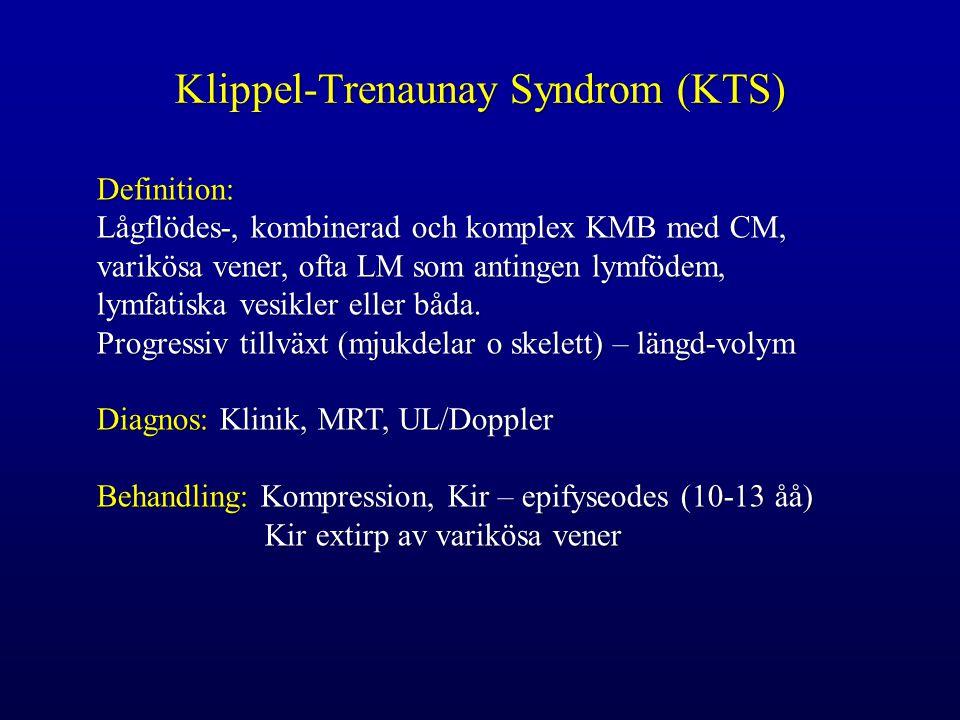 Klippel-Trenaunay Syndrom (KTS)