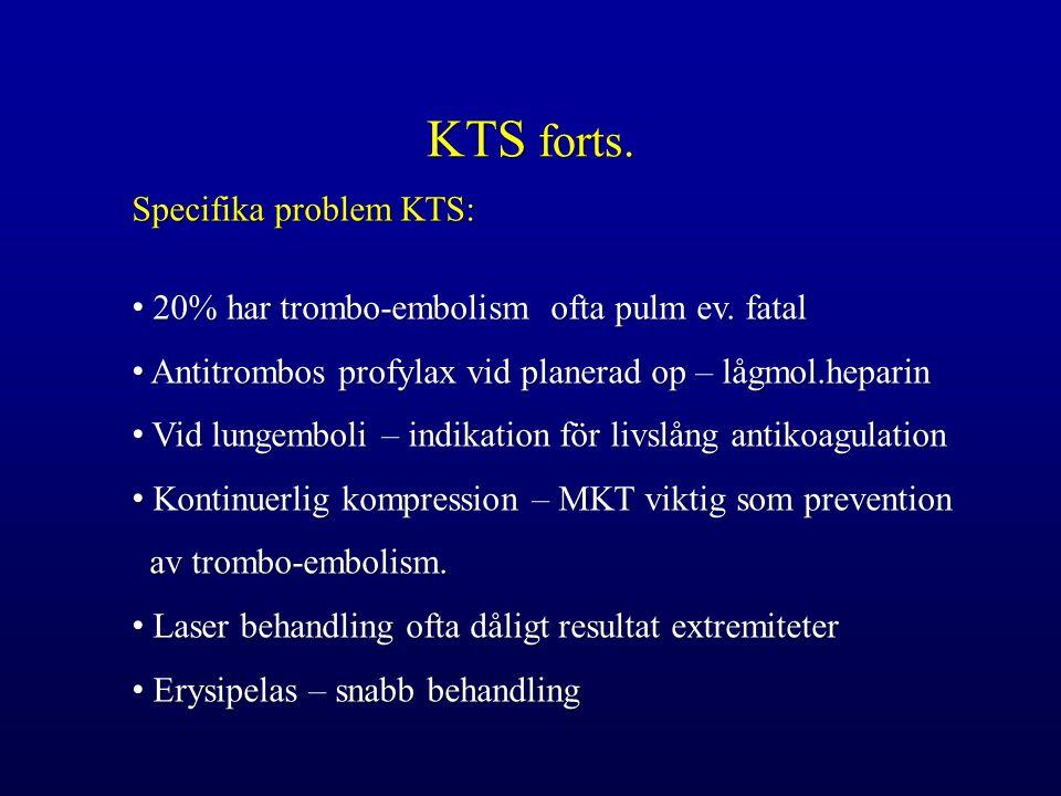 KTS forts. Specifika problem KTS:
