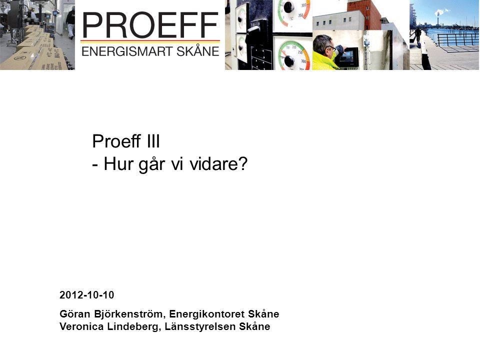 Proeff III - Hur går vi vidare 2012-10-10