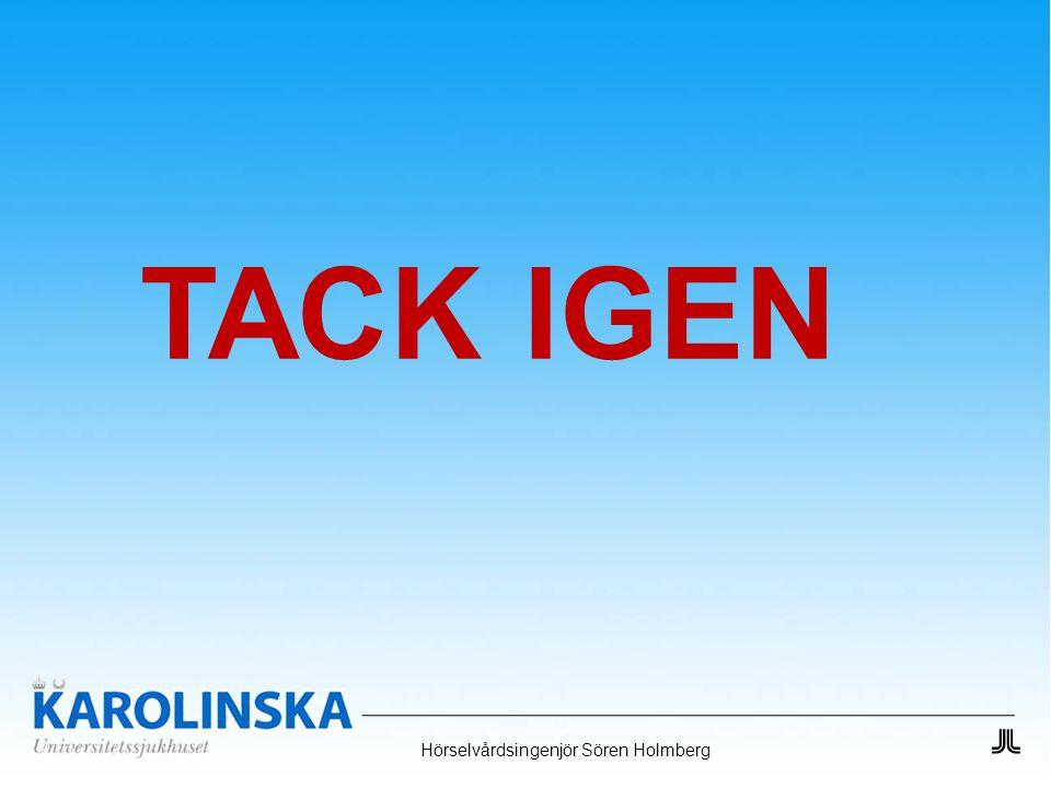 TACK IGEN Hörselvårdsingenjör Sören Holmberg