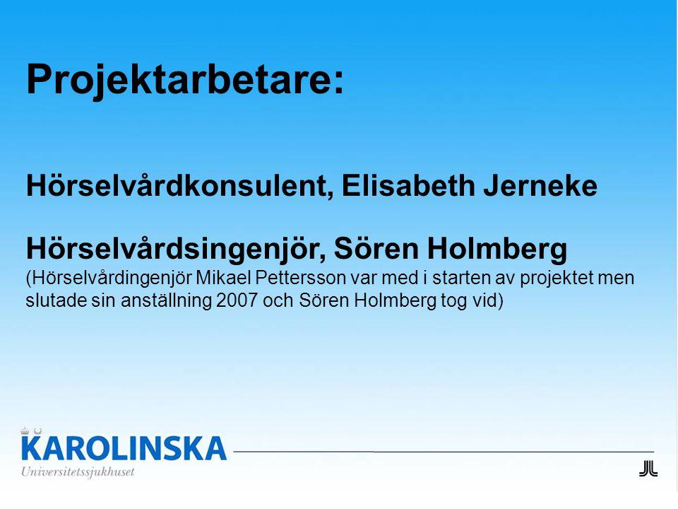 Projektarbetare: Hörselvårdkonsulent, Elisabeth Jerneke
