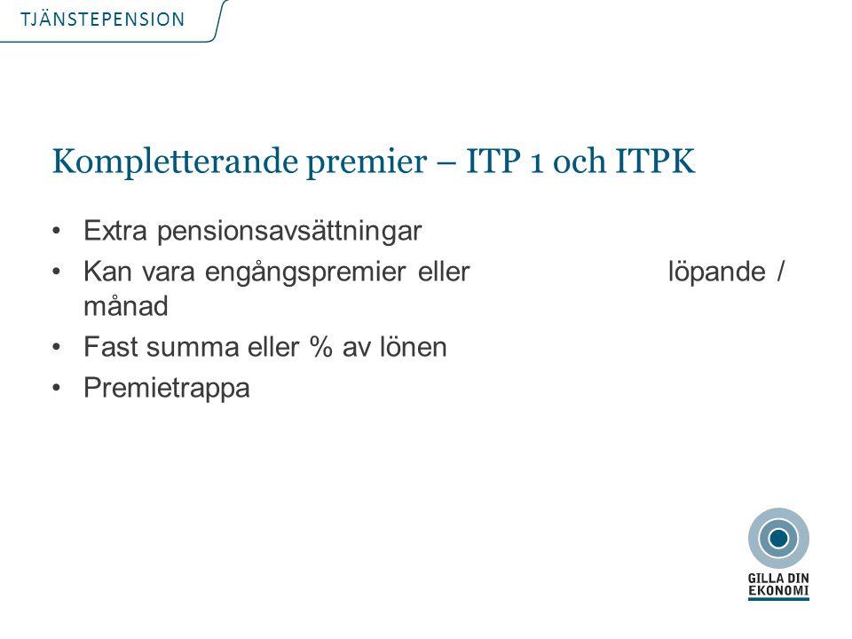 Kompletterande premier – ITP 1 och ITPK