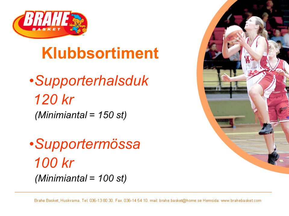 Klubbsortiment Supporterhalsduk 120 kr Supportermössa 100 kr