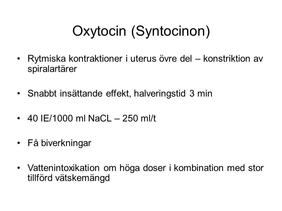 Oxytocin (Syntocinon)