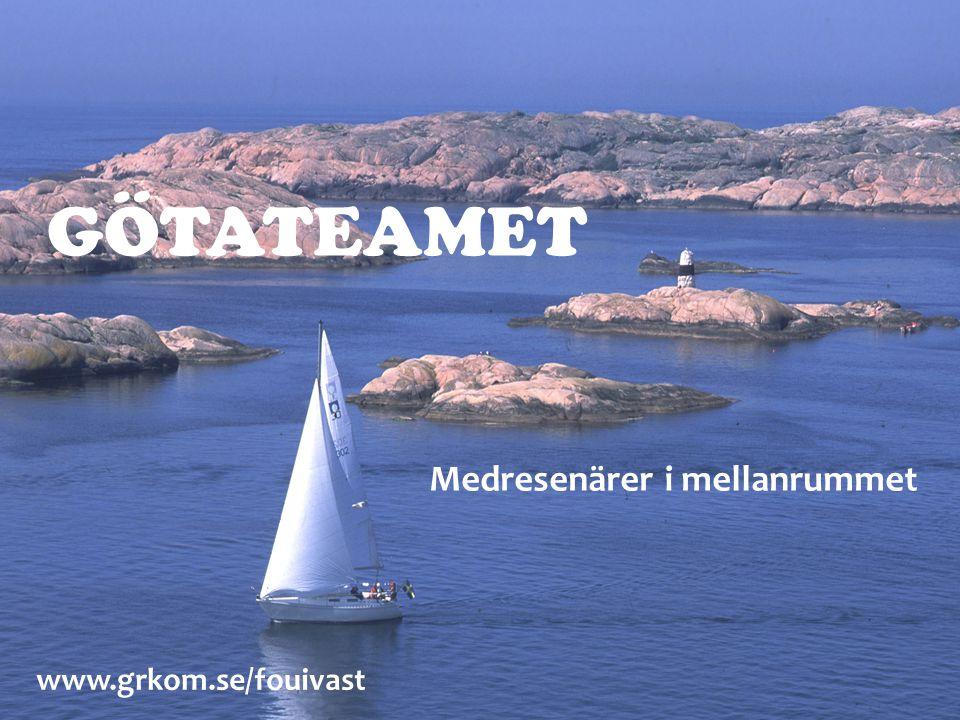 GÖTATEAMET Medresenärer i mellanrummet www.grkom.se/fouivast