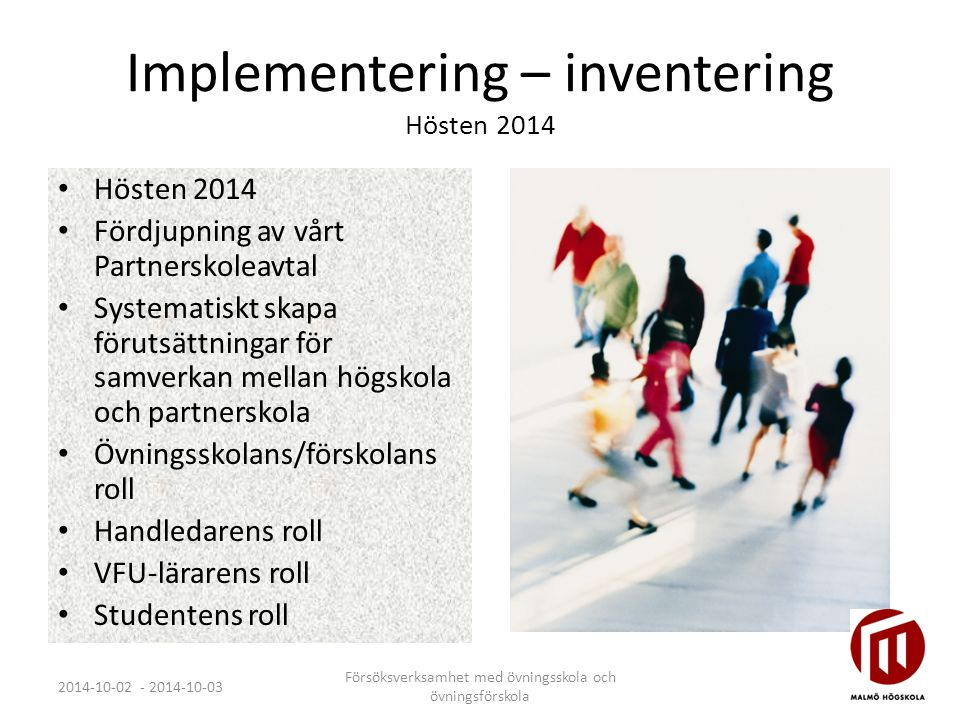 Implementering – inventering Hösten 2014
