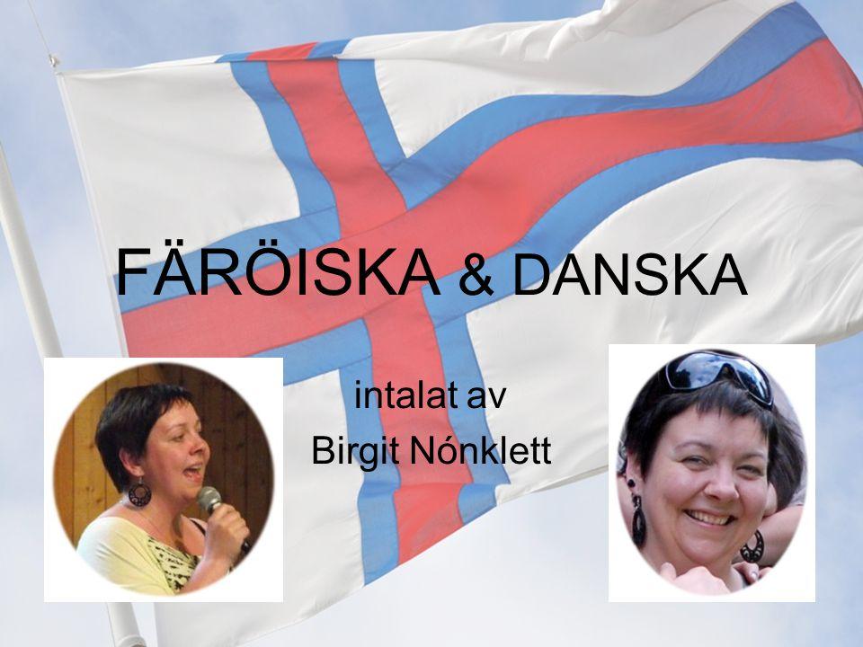 intalat av Birgit Nónklett
