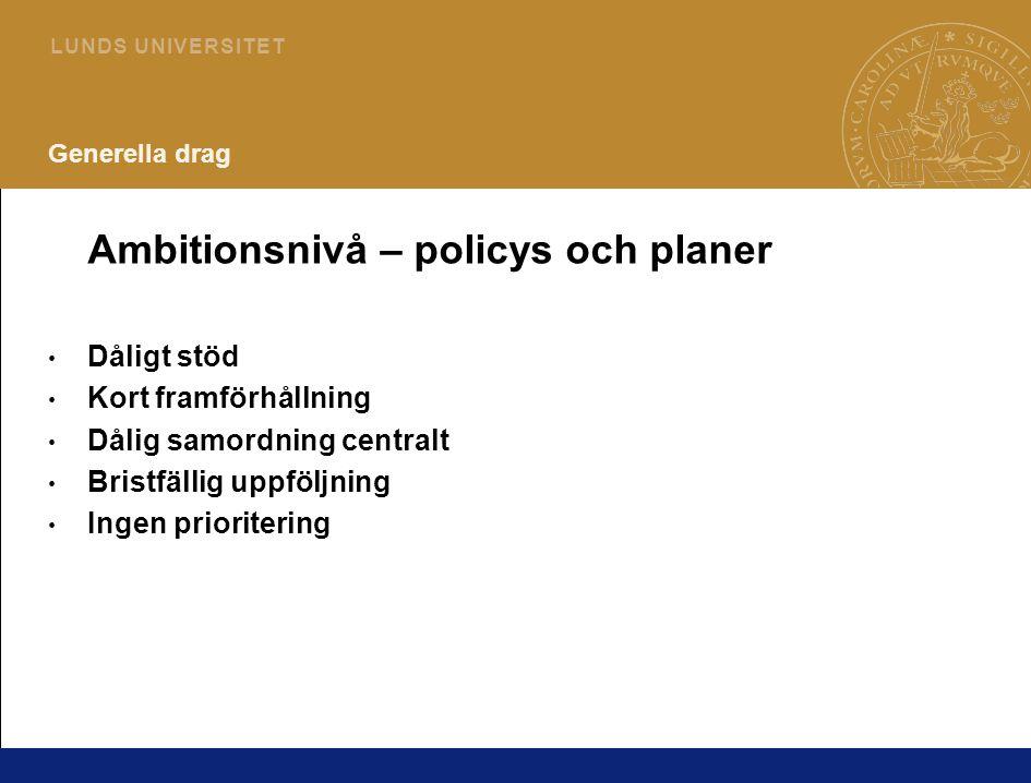 Ambitionsnivå – policys och planer