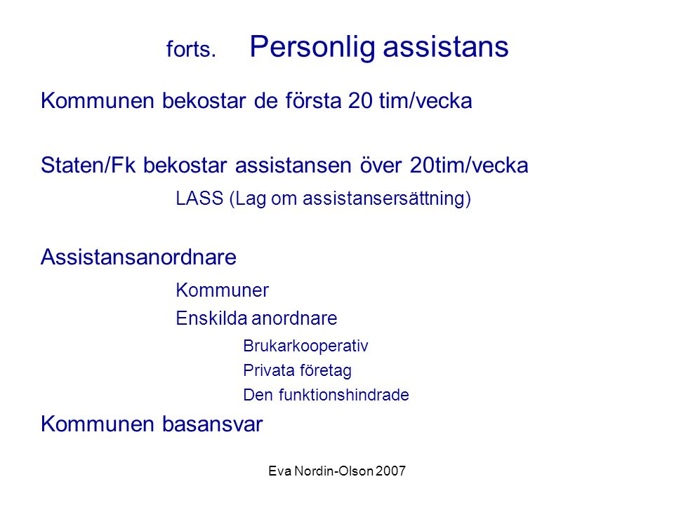 forts. Personlig assistans