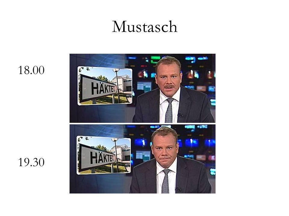 Mustasch 18.00 19.30