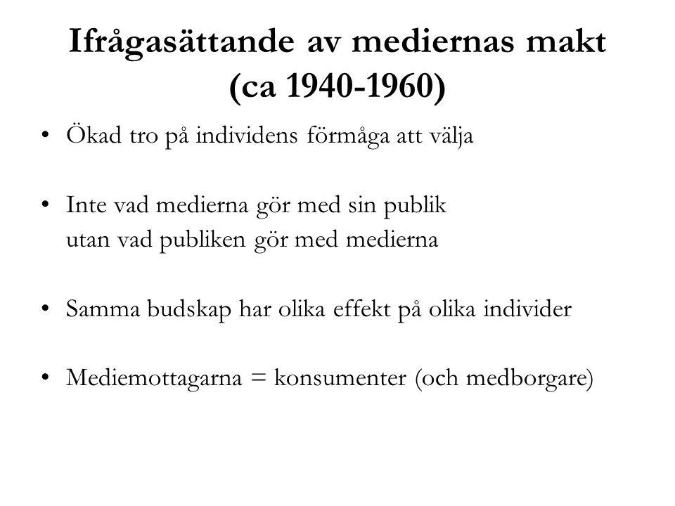 Ifrågasättande av mediernas makt (ca 1940-1960)