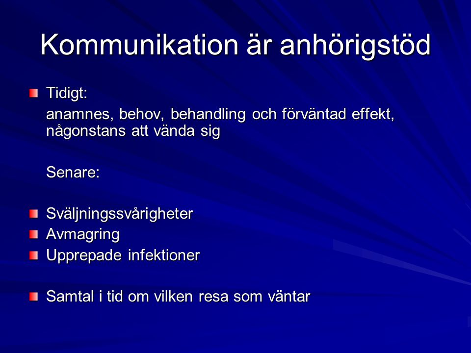 Kommunikation är anhörigstöd