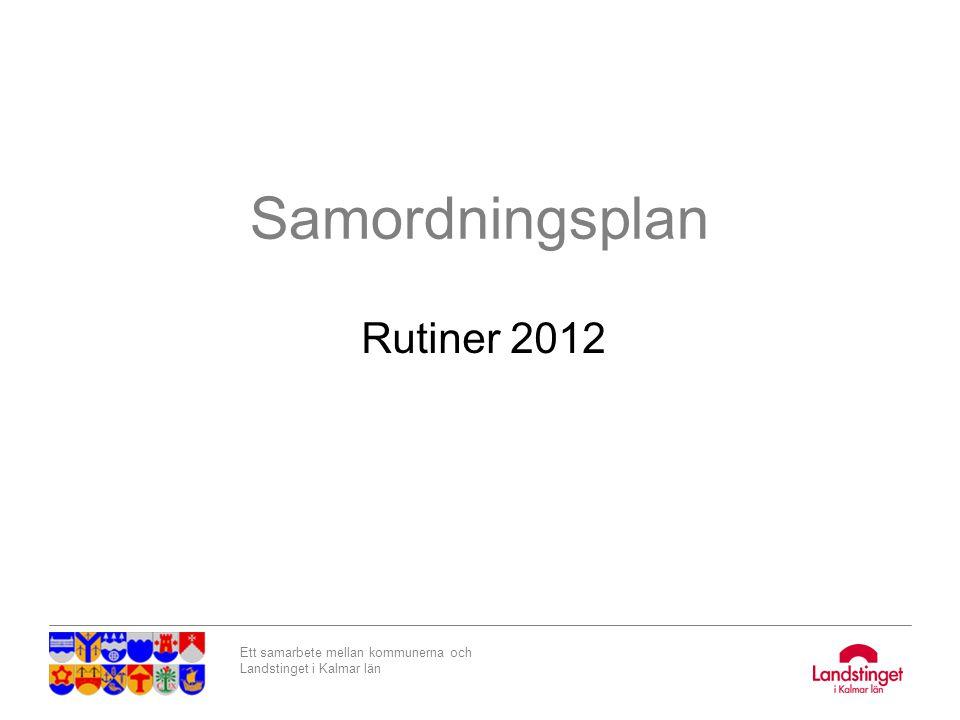 Samordningsplan Rutiner 2012