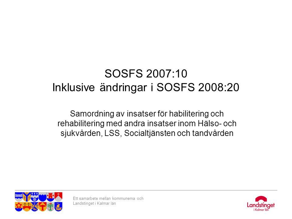 SOSFS 2007:10 Inklusive ändringar i SOSFS 2008:20