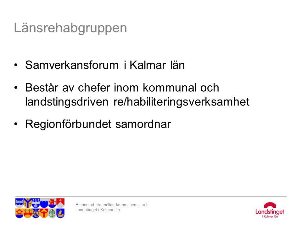 Länsrehabgruppen Samverkansforum i Kalmar län