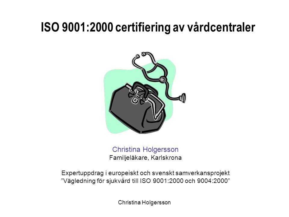 ISO 9001:2000 certifiering av vårdcentraler