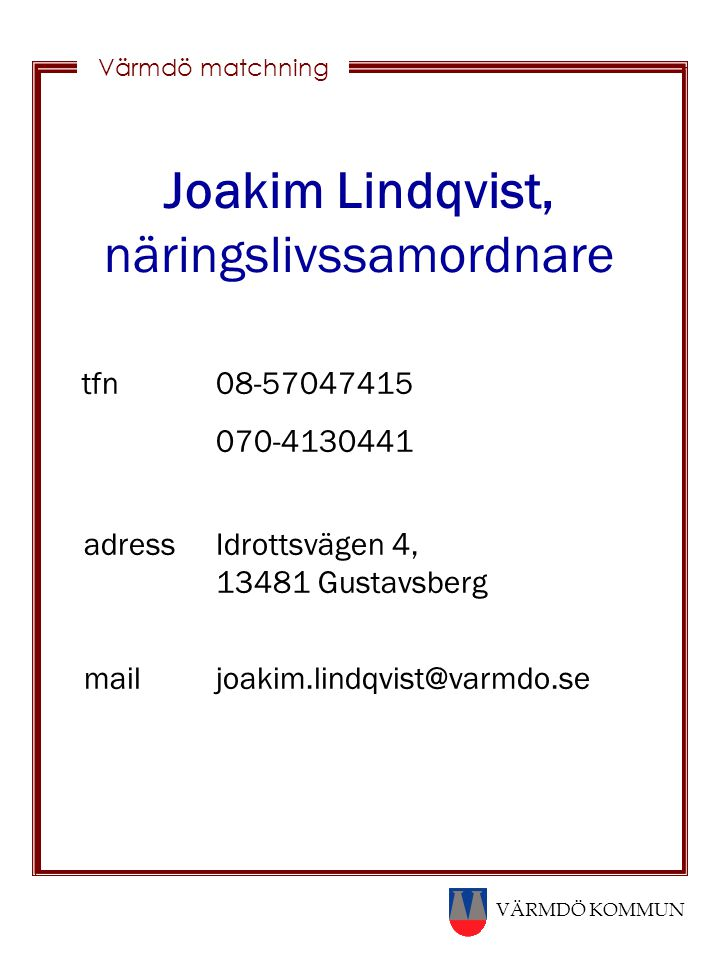 Joakim Lindqvist, näringslivssamordnare