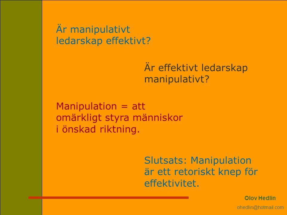 Är manipulativt ledarskap effektivt