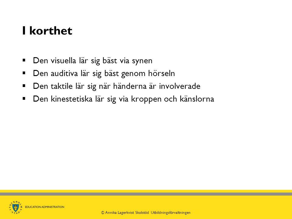© Annika Lagerkvist Skolstöd Utbildningsförvaltningen