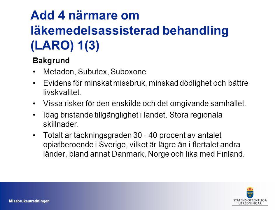 Add 4 närmare om läkemedelsassisterad behandling (LARO) 1(3)