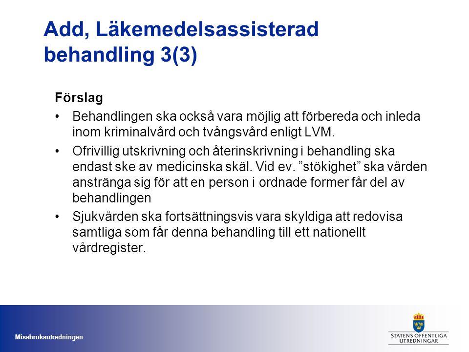 Add, Läkemedelsassisterad behandling 3(3)