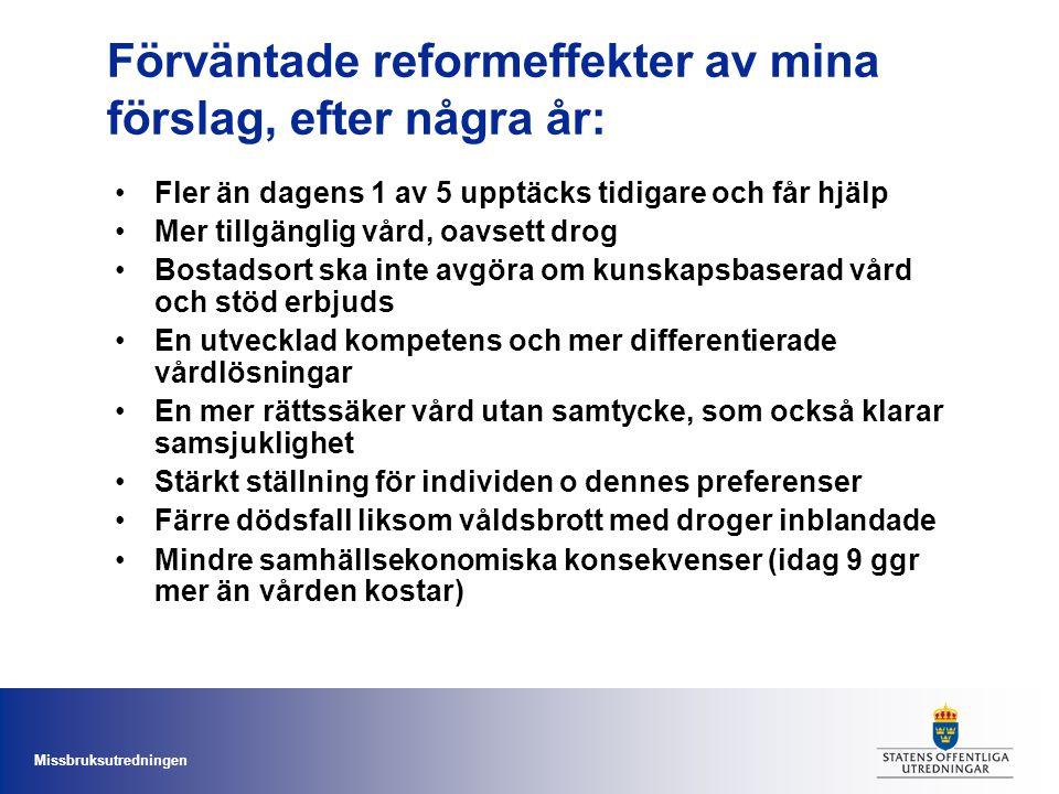 Förväntade reformeffekter av mina förslag, efter några år: