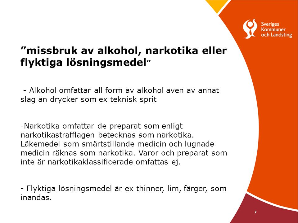 missbruk av alkohol, narkotika eller flyktiga lösningsmedel