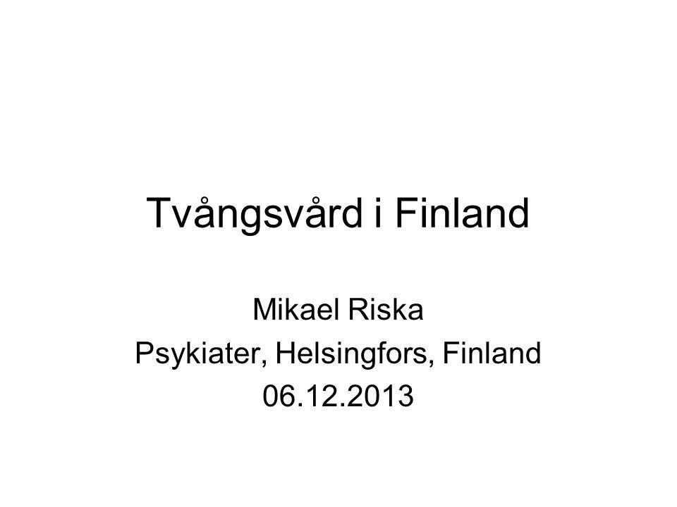 Mikael Riska Psykiater, Helsingfors, Finland 06.12.2013