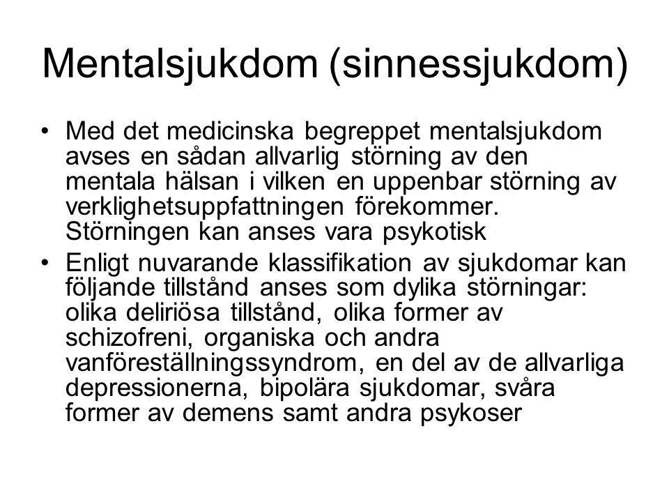 Mentalsjukdom (sinnessjukdom)