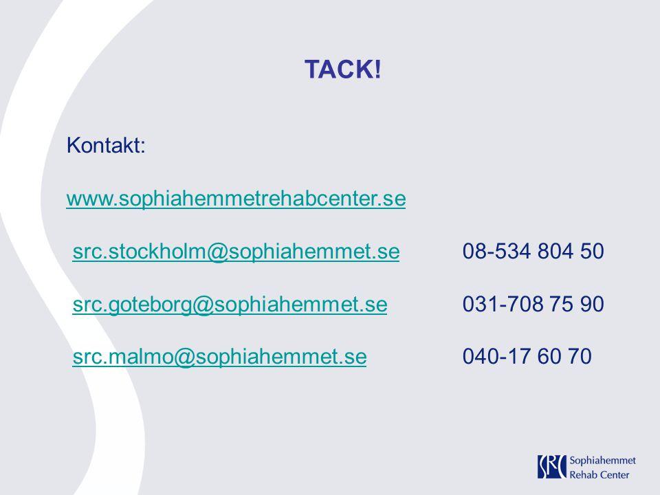 TACK! Kontakt: www.sophiahemmetrehabcenter.se