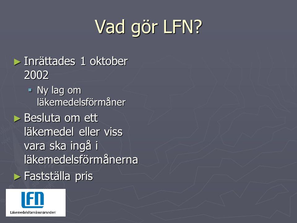 Vad gör LFN Inrättades 1 oktober 2002