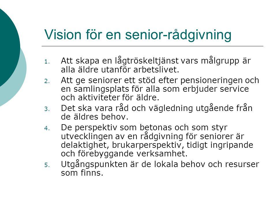Vision för en senior-rådgivning