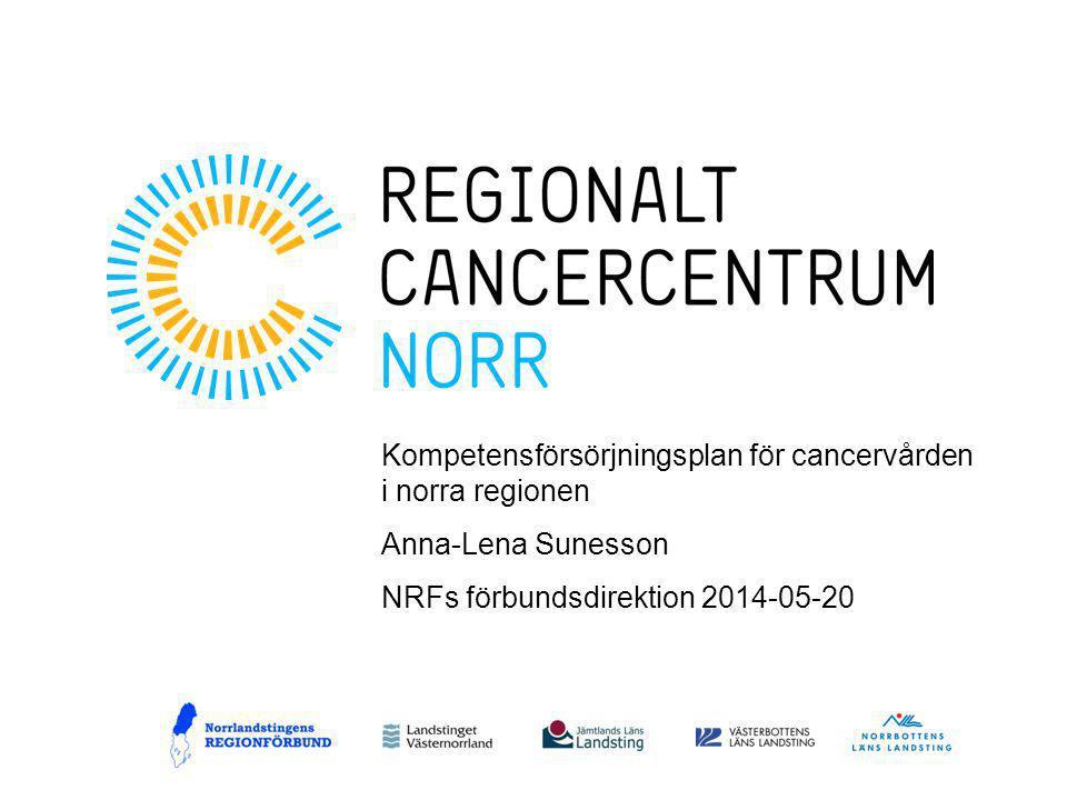 Kompetensförsörjningsplan för cancervården i norra regionen