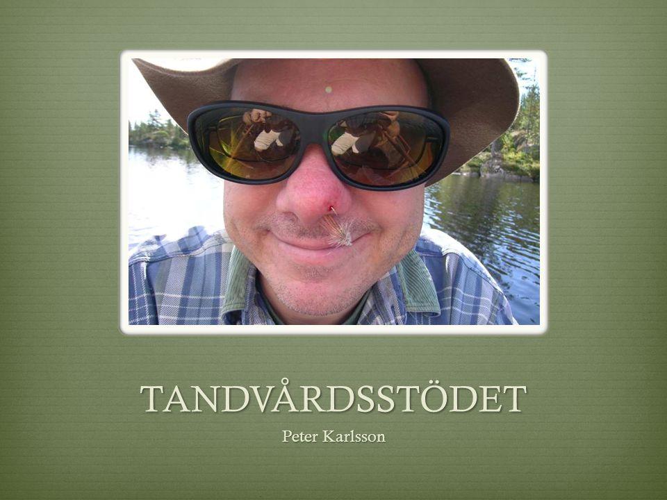 TANDVÅRDSSTÖDET Peter Karlsson