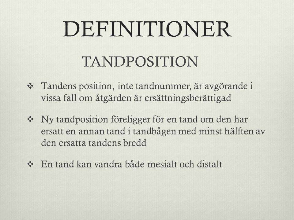 DEFINITIONER TANDPOSITION