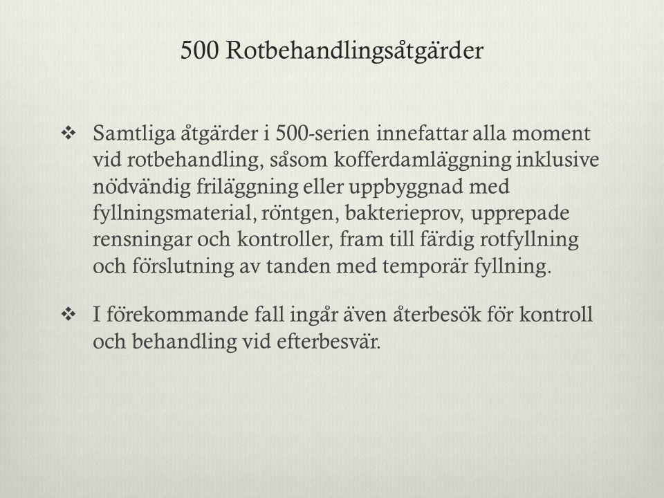 500 Rotbehandlingsåtgärder