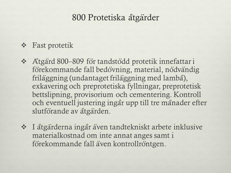 800 Protetiska åtgärder
