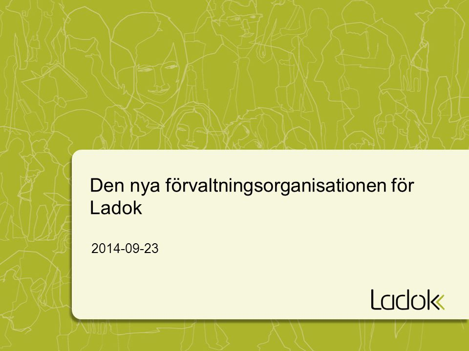 Den nya förvaltningsorganisationen för Ladok