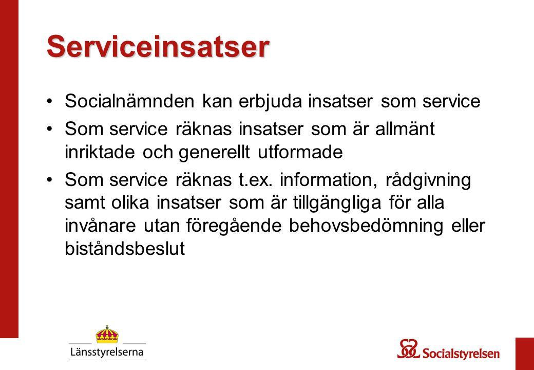Serviceinsatser Socialnämnden kan erbjuda insatser som service