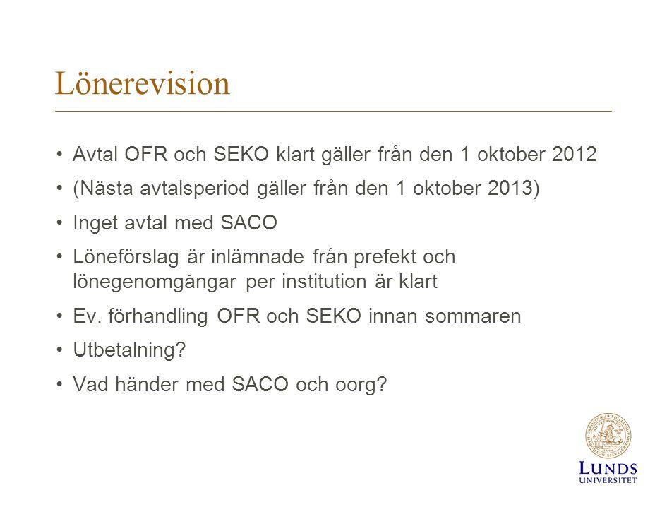 Lönerevision Avtal OFR och SEKO klart gäller från den 1 oktober 2012