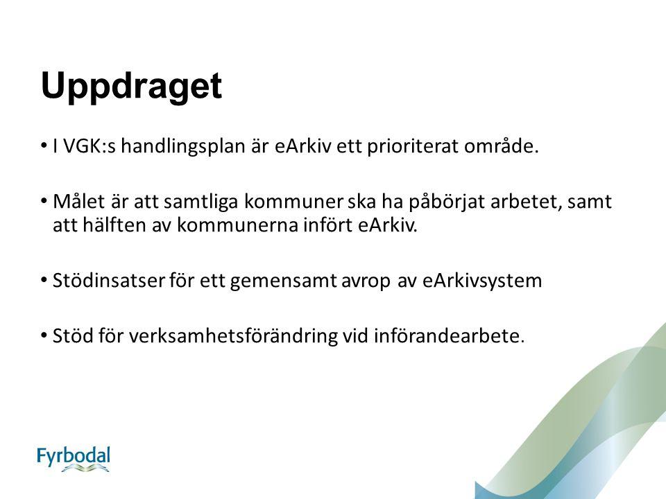 Uppdraget I VGK:s handlingsplan är eArkiv ett prioriterat område.